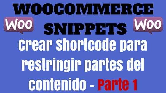 Crear Shortcode para restingir el acceso a partes del contenido-parte 1
