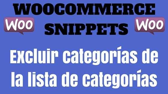 WooCommerce Snippet- Excluir categorías de la lista de categorías