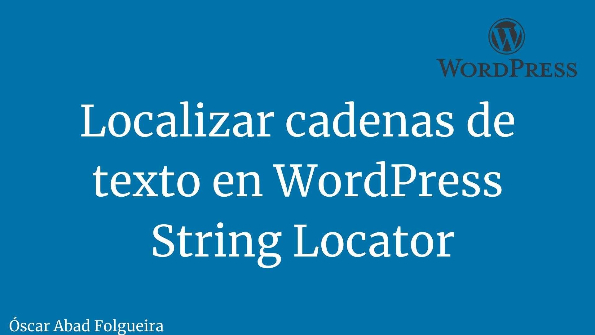 Localizar cadenas de texto en WordPress String Locator