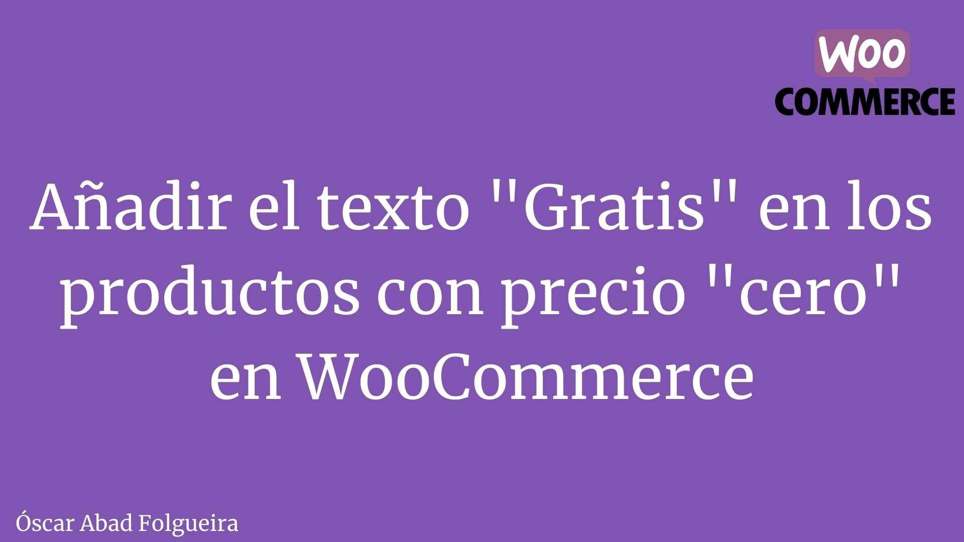 woocommerce-anadir-texto-gratis-precio-productos-cero