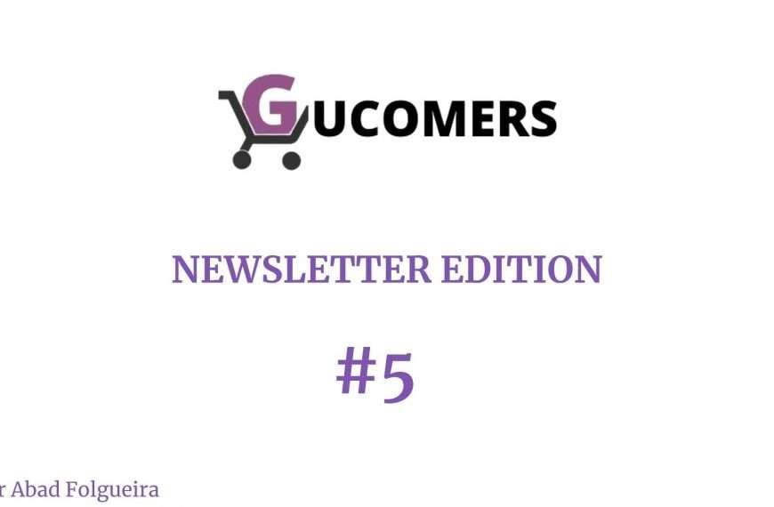Newsletter Gucomers #5 - A ver si nos ponemos las pilas...