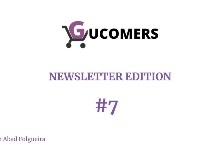 Newsletter Gucomers #7 - ¿Cómo estás?