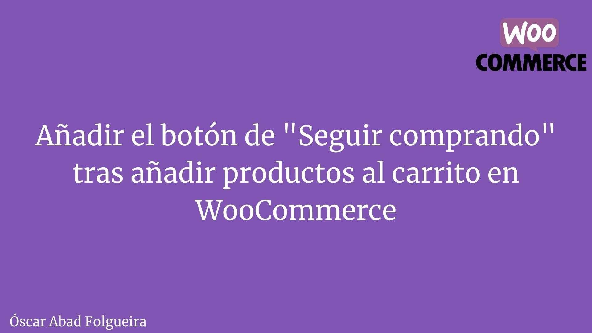 WooCommerce - Añadir botón de seguir comprando