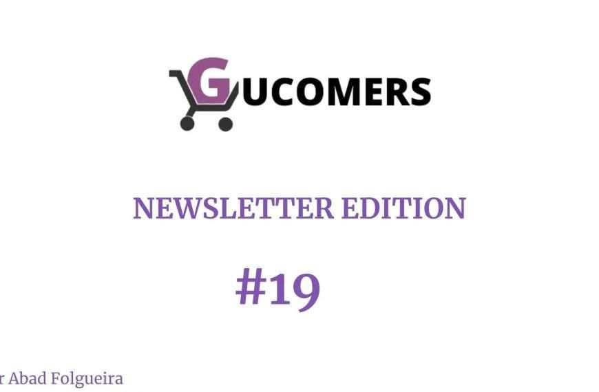 Newsletter Gucomers #19 - Habrá que actualizar de vez en cuando, ¿verdad?